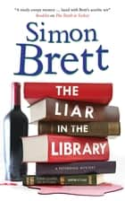 The Liar in the Library ebook by Simon Brett