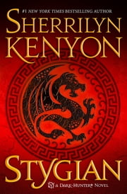 Stygian - A Dark-Hunter Novel ebook by Sherrilyn Kenyon