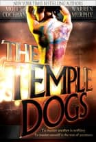 The Temple Dogs ebook by Warren Murphy, Molly Cochran