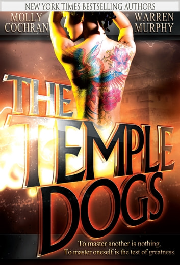 The Temple Dogs ebook by Warren Murphy,Molly Cochran