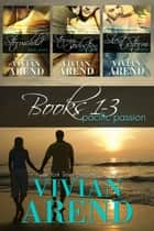 Pacific Passion: Books 1-3 ebook by Vivian Arend