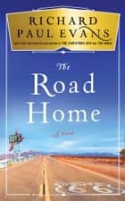 The Road Home ebook by Richard Paul Evans