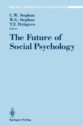 The Future of Social Psychology ebook by