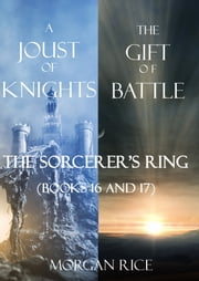 Sorcerer's Ring Bundle (Books 16 and 17) ebook by Morgan Rice