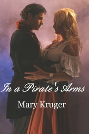 In a Pirate's Arms ebook by Mary Kruger