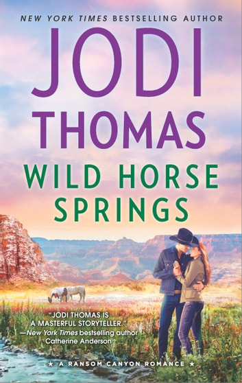 Wild Horse Springs - A Clean & Wholesome Romance ebook by Jodi Thomas