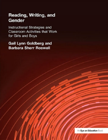 Reading, Writing, and Gender ebook by Gail Lynn Goldberg,Barbara Roswell