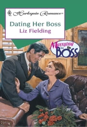 Dating Her Boss ebook by Liz Fielding