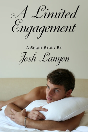 A Limited Engagement ebook by Josh Lanyon