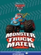 CarsToons: Monster Truck Mater ebook by Disney Book Group