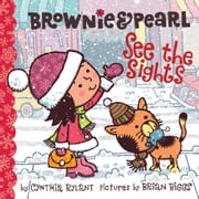Brownie & Pearl See the Sights ebook by Cynthia Rylant,Brian Biggs