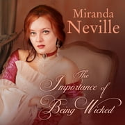 The Importance of Being Wicked audiobook by Miranda Neville