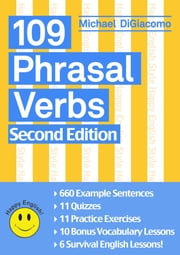 109 (+11) Phrasal Verbs ebook by Michael DiGiacomo