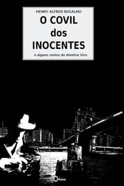 O Covil dos Inocentes ebook by Kobo.Web.Store.Products.Fields.ContributorFieldViewModel