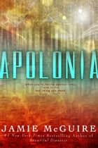 Apolonia ebook by Jamie McGuire