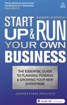 Start Up and Run Your Own Business ebook by Jonathan Reuvid