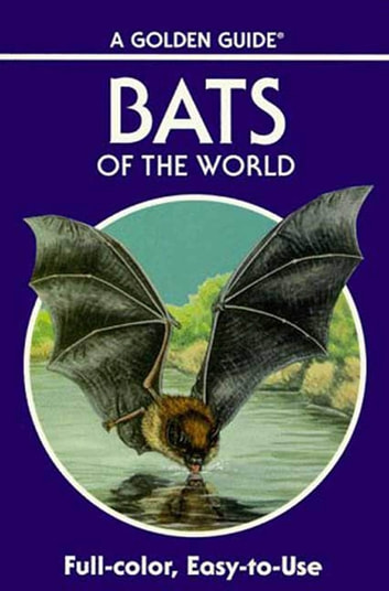 Bats of the World - A Fully Illustrated, Authoritative and Easy-to-Use Guide ebook by Gary L. Graham, Ph.D.