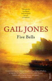 Five Bells ebook by Gail Jones