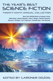 The Year's Best Science Fiction: Twenty-Ninth Annual Collection ebook by Gardner Dozois