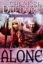 Alone ebook by Charissa Dufour