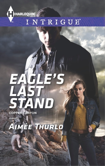 Eagle's Last Stand ebook by Aimee Thurlo