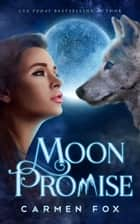 Moon Promise ebook by Carmen Fox