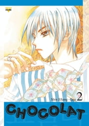 Chocolat, Vol. 2 ebook by Ji-Sang Shin,Geo
