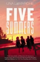Five Summers ebook by Una LaMarche