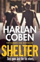 Shelter ebook by Harlan Coben