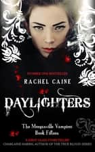 Daylighters ebook by Rachel Caine