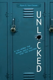 Unlocked ebook by Ryan G. Van Cleave