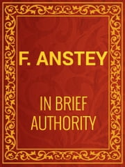 In Brief Authority ebook by F. Anstey