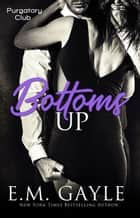 Bottoms Up ebook by