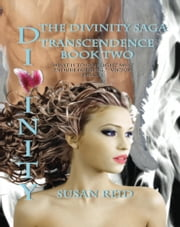 Divinity: Transcendence: Book Two ebook by Susan Reid