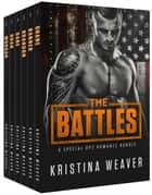 The Battles ebook by Kristina Weaver