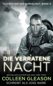 Die verratene Nacht ebook by Colleen Gleason,Joss Ware