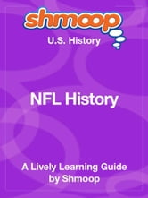 Shmoop US History Guide: NFL History ebook by Shmoop