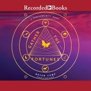 Gather the Fortunes audiobook by Bryan Camp