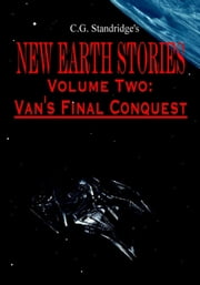 C.G. Standridge's New Earth Stories Volume II ebook by C.G. Standridge