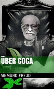Über Coca ebook by Sigmund Freud