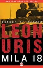 Mila 18 ebook by Leon Uris