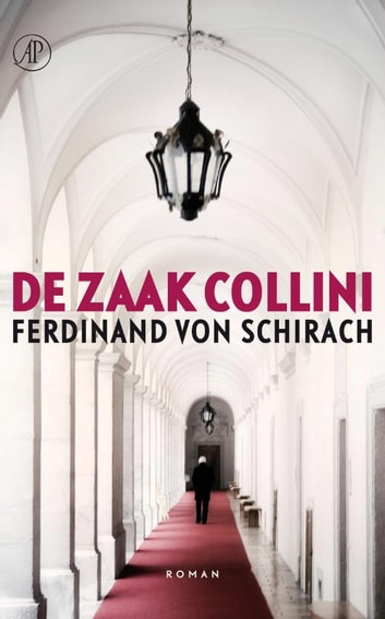 De zaak-Collini ebook by Ferdinand von Schirach
