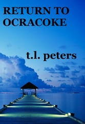 Return to Ocracoke ebook by T.L. Peters