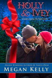 Holly & Ivey ebook by Megan Kelly