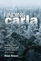 Finding Carla ebook by Ross Nixon