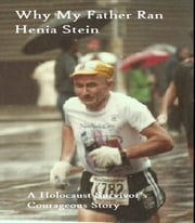 Why My Father Ran ebook by Heni Stein
