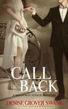 Call Back ebook by Denise Grover Swank