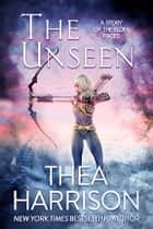 The Unseen - A Novella of the Elder Races ebook by