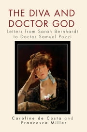 The Diva and Doctor God ebook by Caroline de Costa