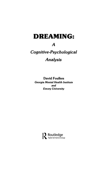 Dreaming - A Cognitive-psychological Analysis ebook by David Foulkes